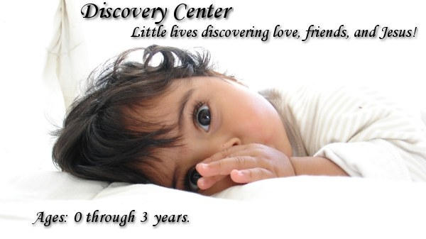 Discovery Center: Little lives discovering love, friends, and Jesus!